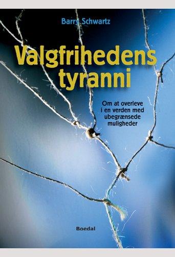 Valgfrihedens tyranni