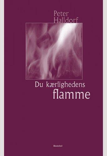 Du kærlighedens flamme