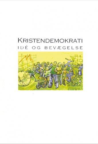 Kristendemokrati - idé og bevægelse